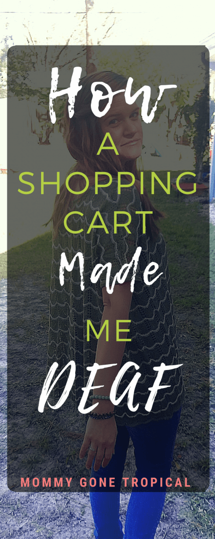 How a shopping cart made me deaf by exposing me to bacterial meningitis