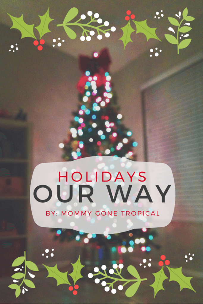 Holidays Our Way