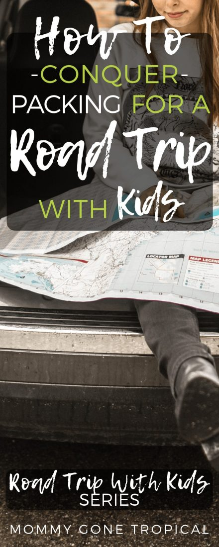 While packing for a road trip with kids, ensure everyone seated is comfortable, have their items stored away safely & are accessible if an emergency arises. #roadtrip #essentials #roadtripwithkids   mommygonetropical.com